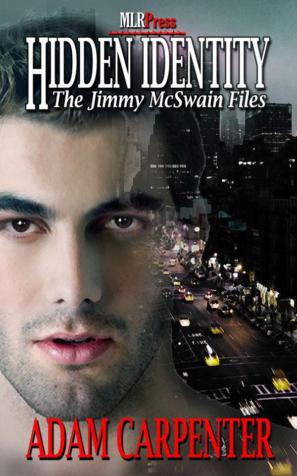 Hidden Identity - Adam Carpenter - Jimmy McSwain Files