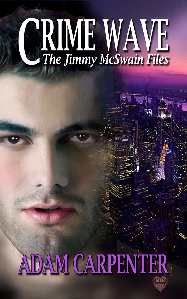 Crime Wave - Adam Carpenter - Jimmy McSwain Files