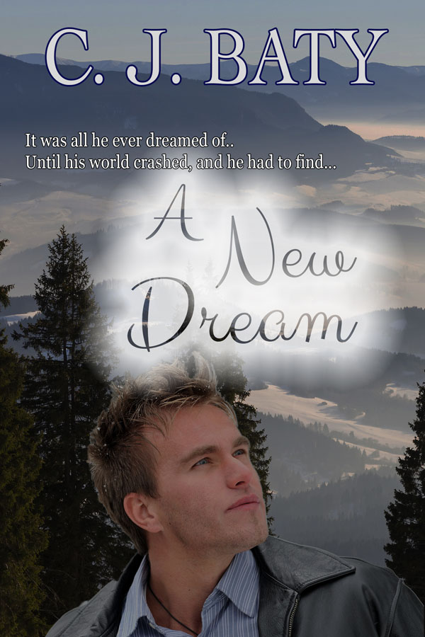 A New Dream - C.J. Baty