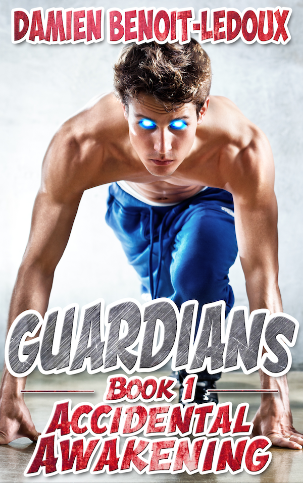 Accidental Awakening - Damian Benoit-Ledoux - Guardians