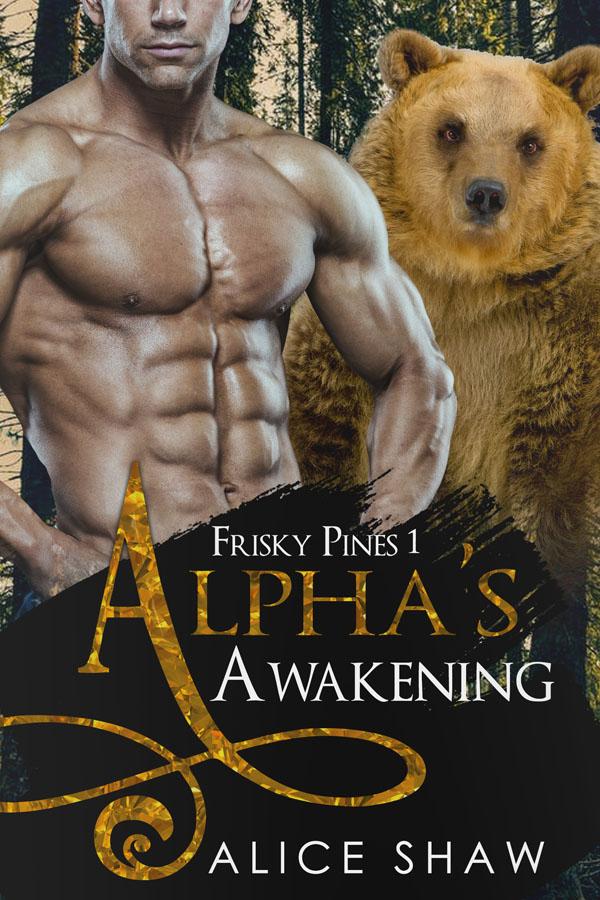 Alpha's Awakening - Alice Shaw