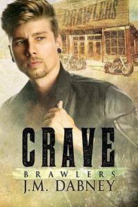 Crave - J.M. Dabney - Brawlers