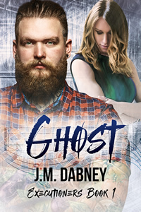 Ghost - J.M. Dabney - Executioners Book