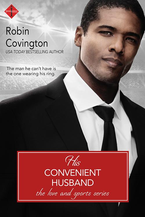 His Convenient Husband - Robin Covington - Love and Sports