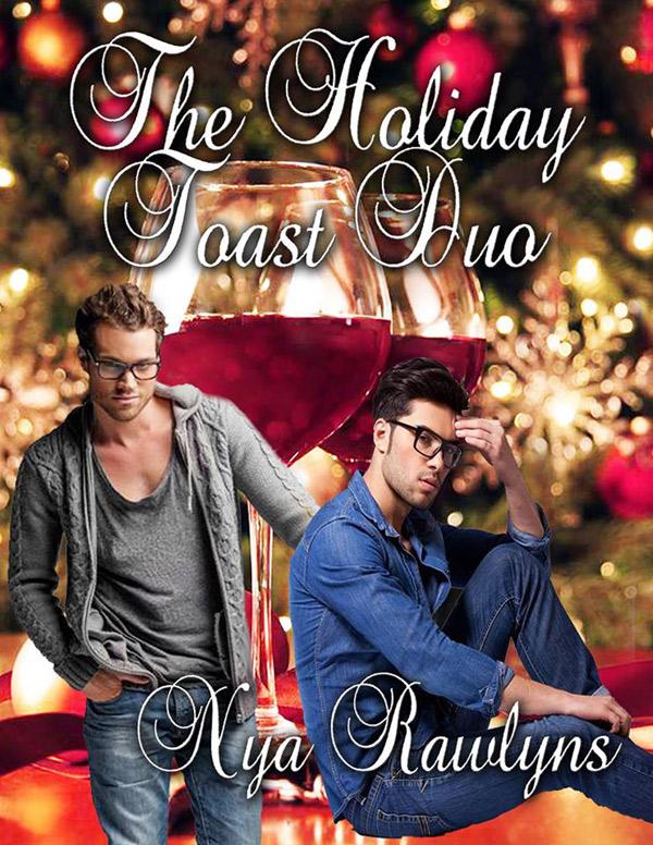 The Holiday Toast Duo - Nya Rawlins