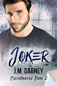 Joker - J.M. Dabney - Executioners Book