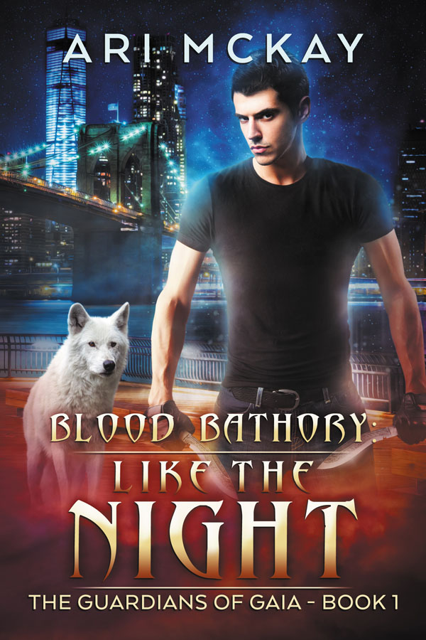 Blood Bathory: Like the Night - Ari McKay - Guardians of Gaia