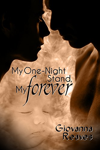 My One-Night Stand, My Forever - Giovanna Reaves