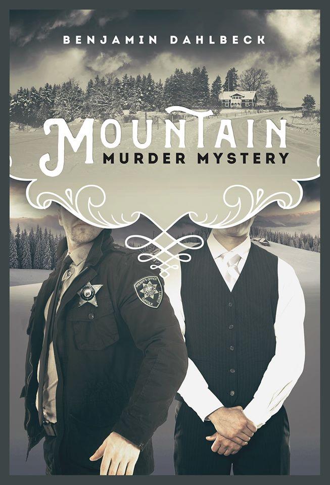 Mountain Murder Mystery - Benjamin Dahlbeck