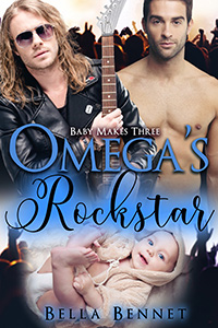 Omega's Rockstar - Bella Bennet - Baby Makes Three