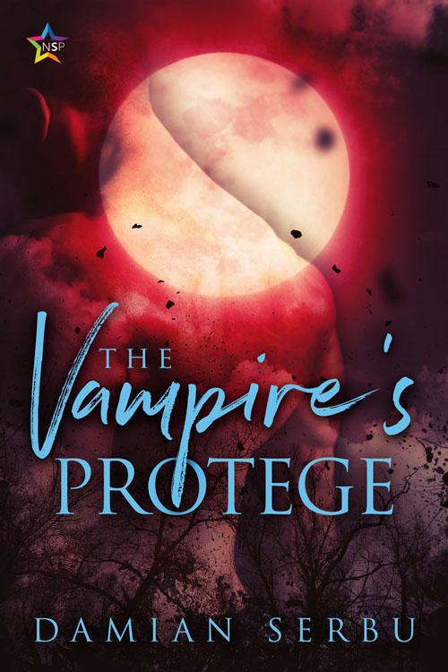 The Vampire's Protege - Damian Serbu
