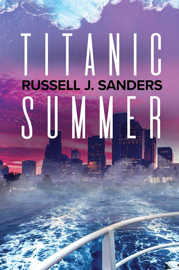 Titanic Summer - Russell J. Sanders