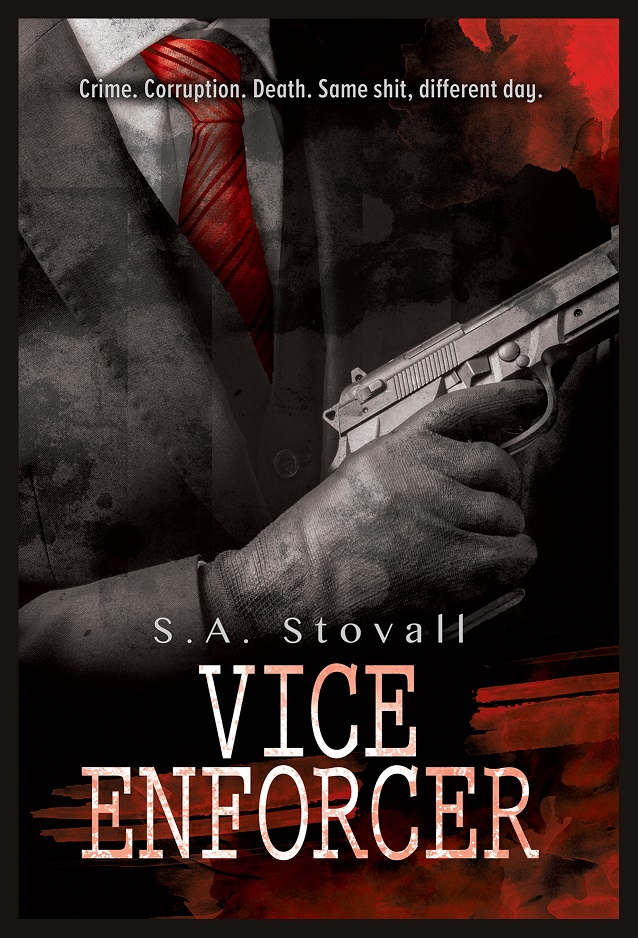 Vice Enforcer - S.A. Stovall