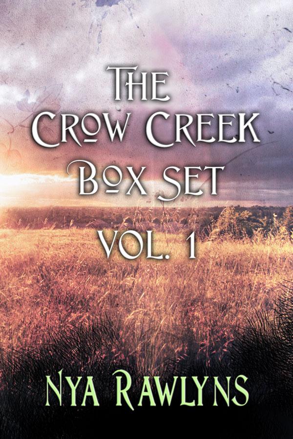 The Crow Creek Box Set Volume 1 - Nya Rawlins