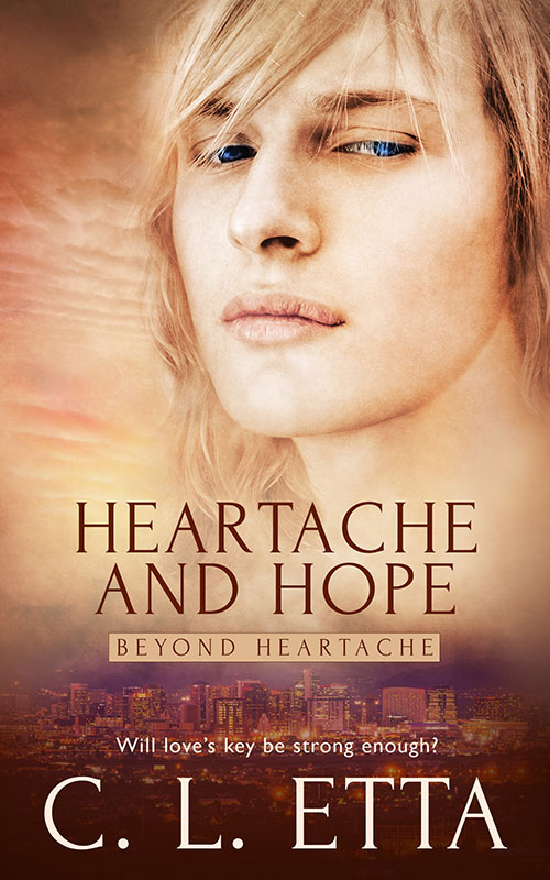 Heartache and Hope - C.L. Etta - Beyond Heartache