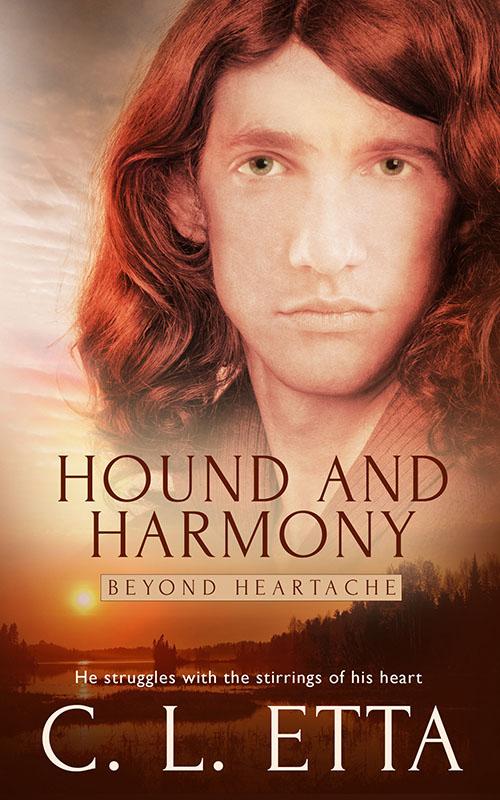 Hound and Harmony - C.L. Etta - Beyond Heartache