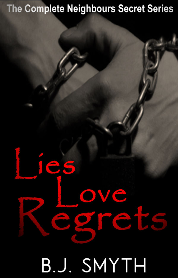 Lies Love Regrets - B.J. Smyth - Neighbours Secret