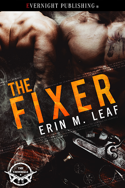 The Fixer - Erin M. Leaf - The Criminals