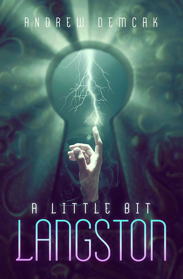 A Little Bit Langston - Andrew Demcak