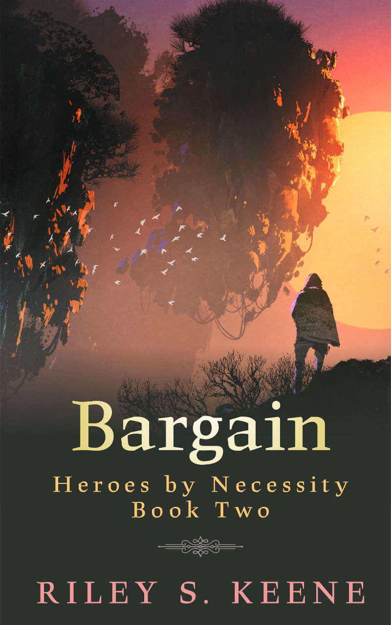 Bargain - Riley S. Keane - Heroes by Necessity