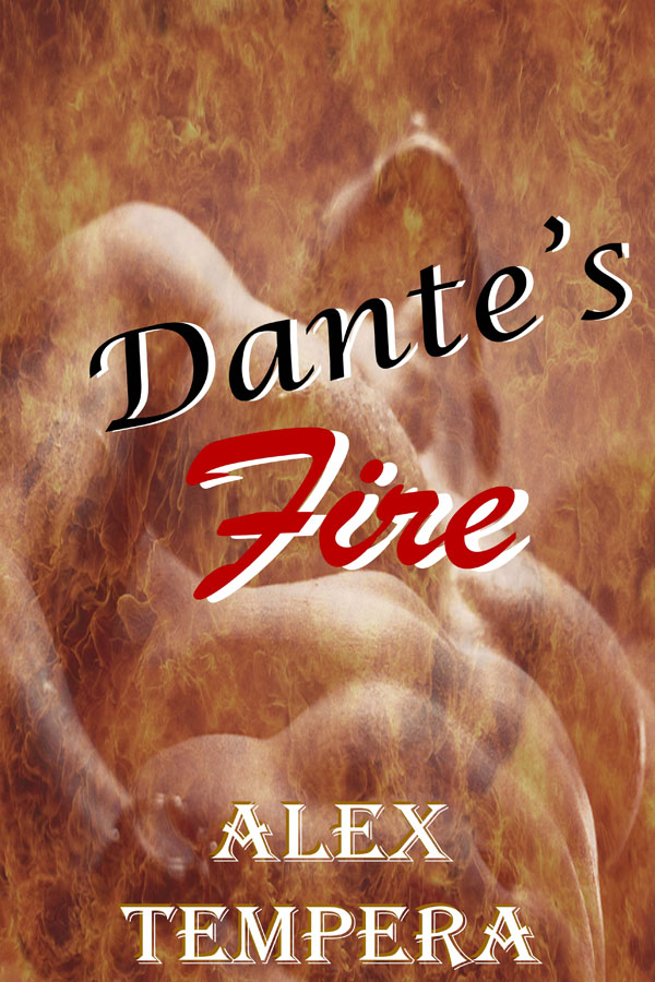 Dante's Fire - Alex Tempera