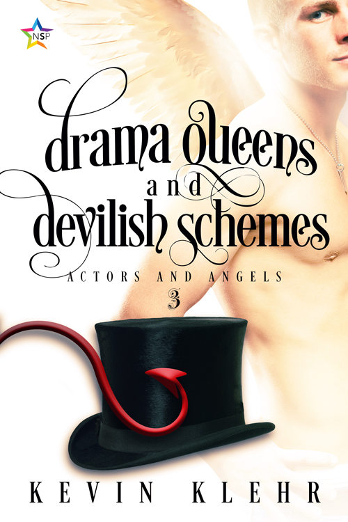 Drama Queens and Devilish Schemes - Kevin Klehr - Actors and Angels