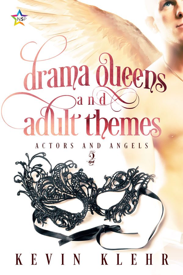 Drama Queens and Adult Themes - Kevin Klehr - Actors and Angels