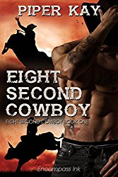 Eight Second Cowboy - Piper Kay
