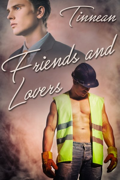 Friends and Lovers - Tinnean