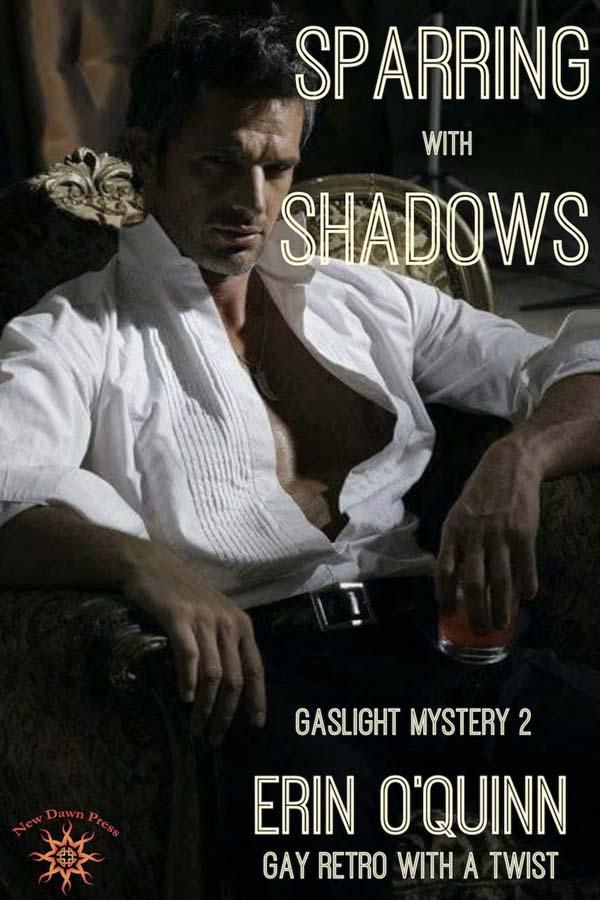 Sparring with Shadows - Erin O'Quinn - Gaslight Mystery