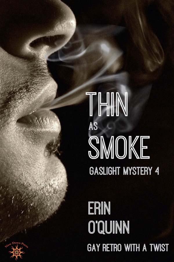 Thin as Smoke - Erin O'Quinn - Gaslight Mystery