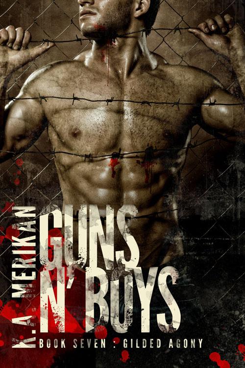 Gilded Agony - K.A. Merikan - Guns N'Boys