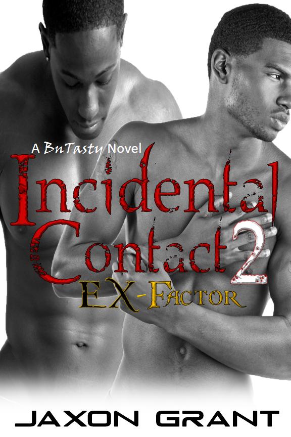 Incidental Contact 2 Ex-Factor - Jaxon Grant - BuTasty