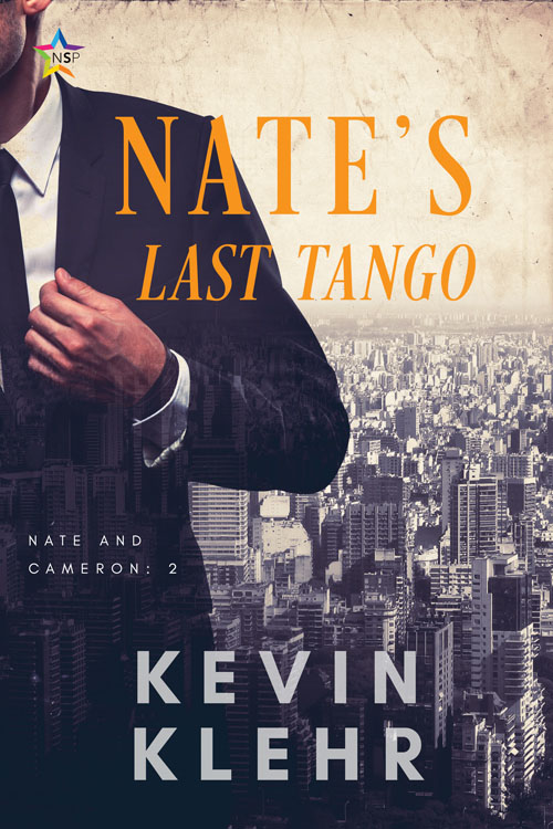 Nate's Last Tango - Kevin Klehr - The Nate and Cameron Collection