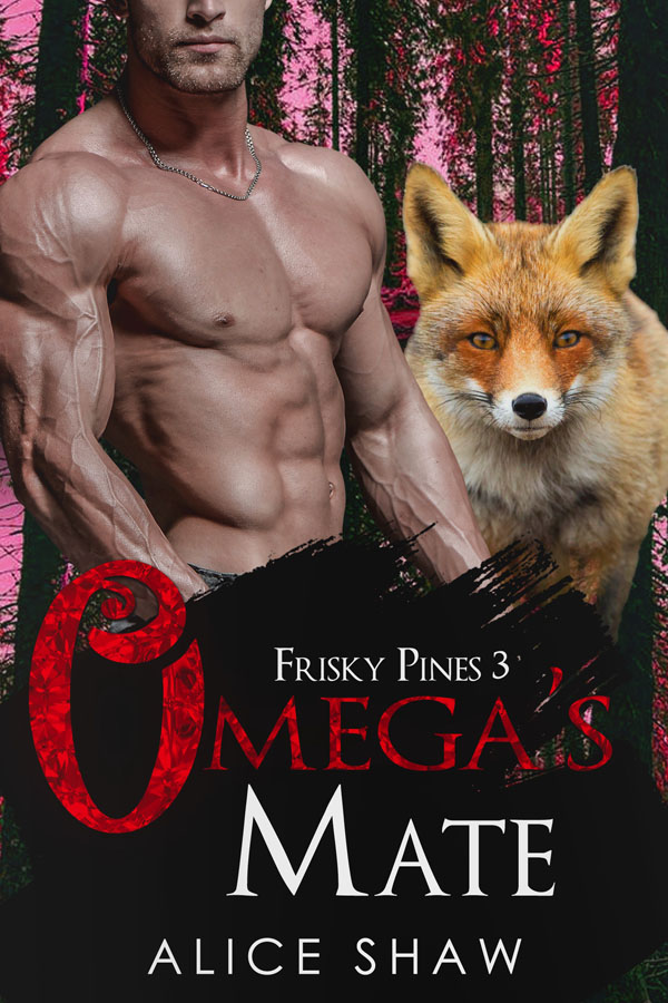 Omega's Mate - Alice Shaw - Frisky Pines