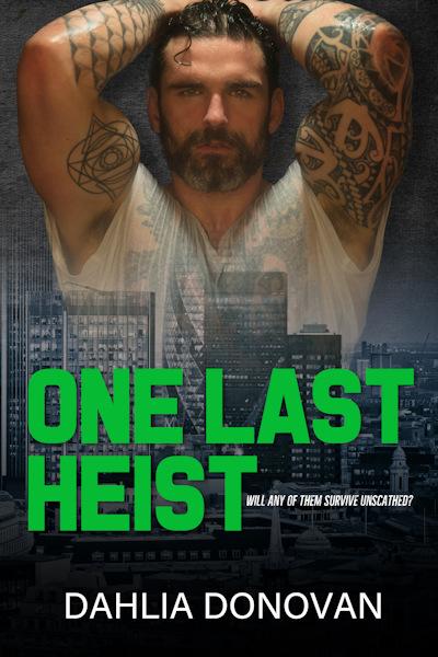 One Last Heist - Dahlia Donovan