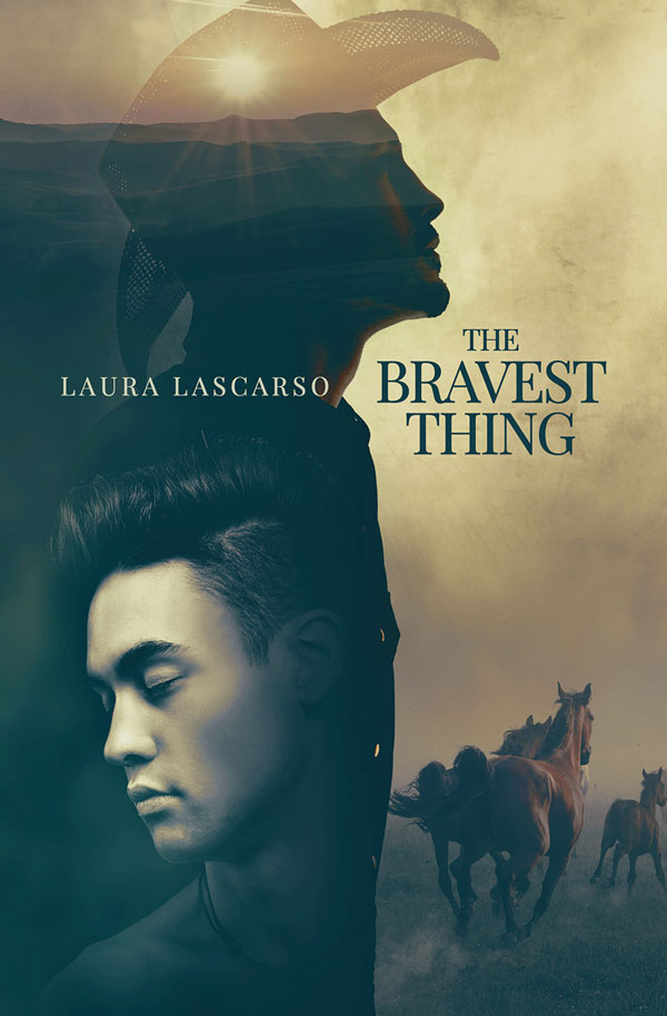 The Bravest Thing - Laura Lascarso