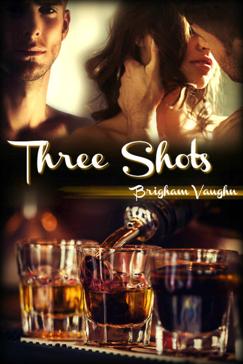 Three Shots - Brigham Vaughn