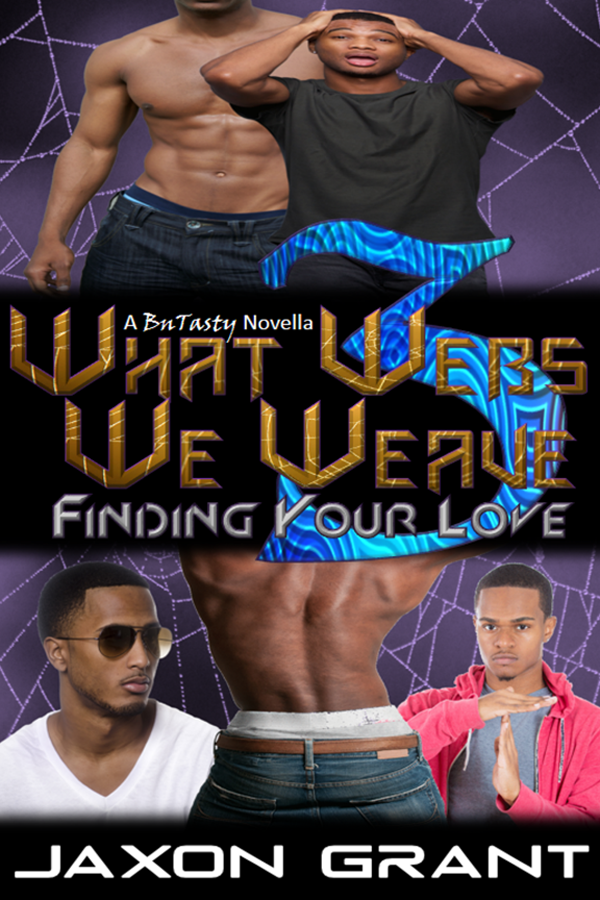 Finding Your Love - Jaxon Grant - What Webs We Weave