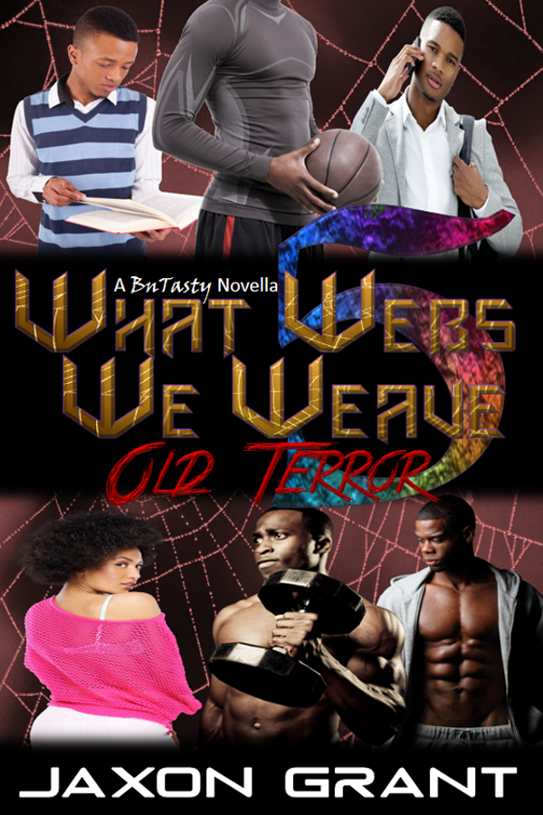 Old Terror - Jaxon Grant - What Webs We Weave