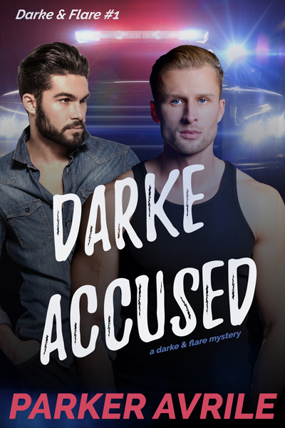Darke Accused - Parker Avrile - Darke & Flare Mystery