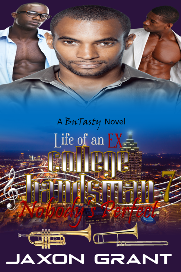Book Cover: Life of an EX College Bandsman 7: Nobody's Perfect