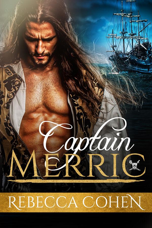 Captain Merric - Rebecca Cohen