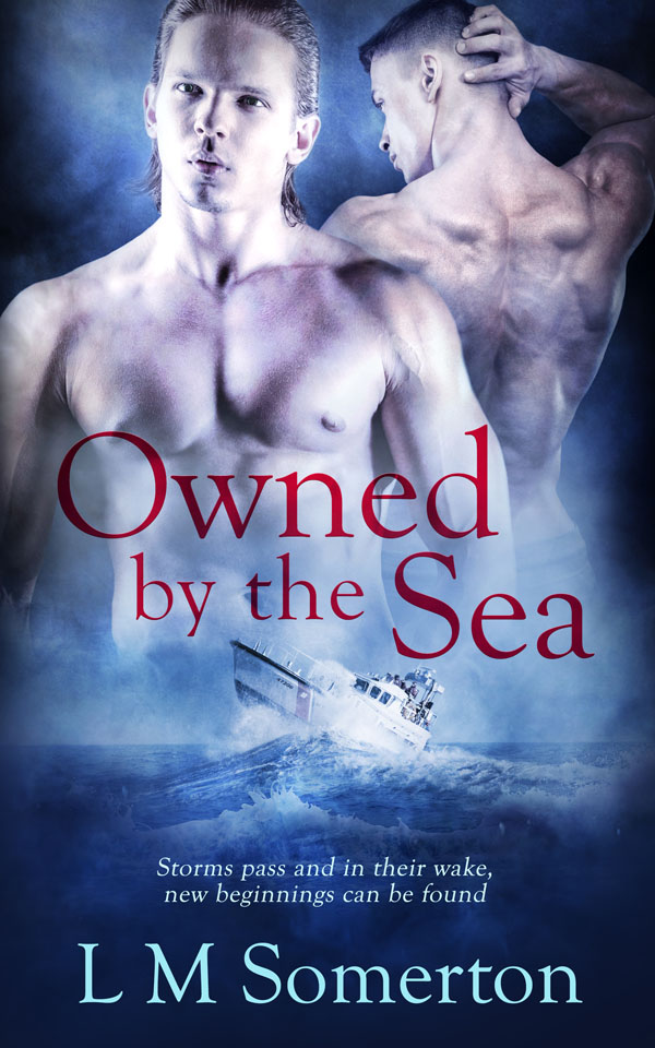 Owned by the Sea - LM Somerton