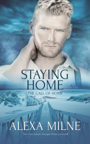 Staying Home - Alexa Milne - The Call of Home