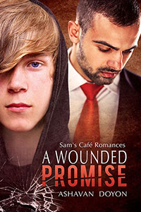 A Wounded Promise - Ashavan Doyon - Sam's Cafe