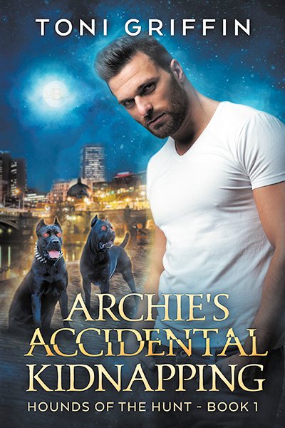 Archie's Accidental Kidnapping - Toni Griffin - Hounds of the Hunt
