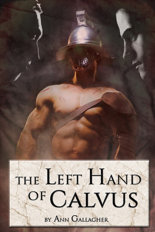 The Left Hand of Calvus - Ann Gallagher