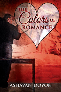 The Colors of Romance - Ashavan Doyon