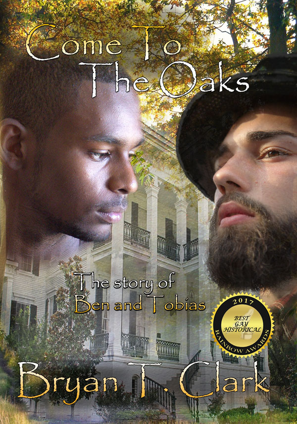 Come to the Oaks - Bryan T. Clark